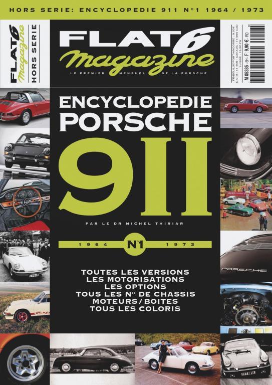 Hors série : Encyclopédie 911 N°1 - 1964-1973