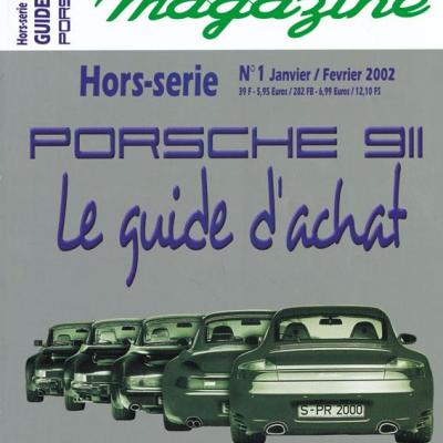 Hors série Flat 6 Magazine : Porsche 911 le guide d'achat 2002
