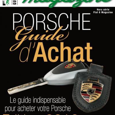 Hors série Flat 6 Magazine : Porsche 911 le guide d'achat 2010